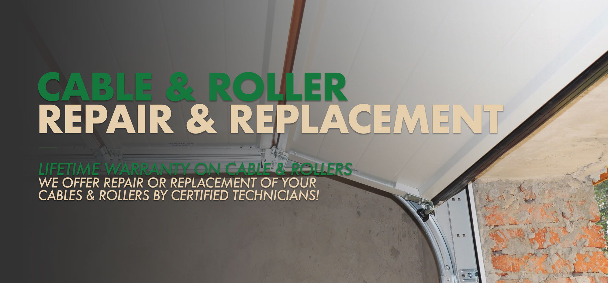 Cable & Roller Repair & Replacement